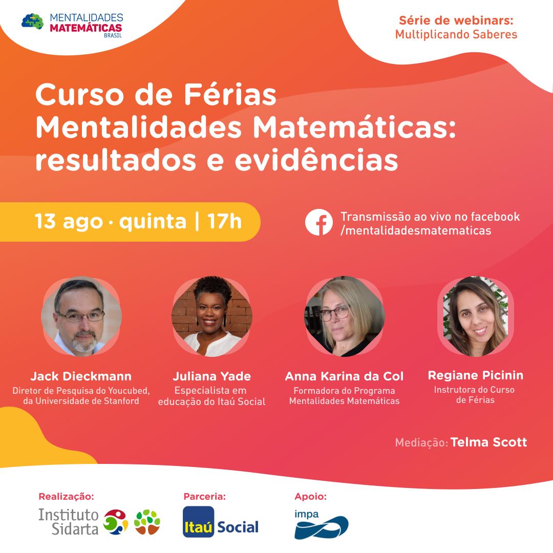 Instituto Sidarta faz webinar sobre os resultados do Curso de Férias Mentalidades Matemáticas
